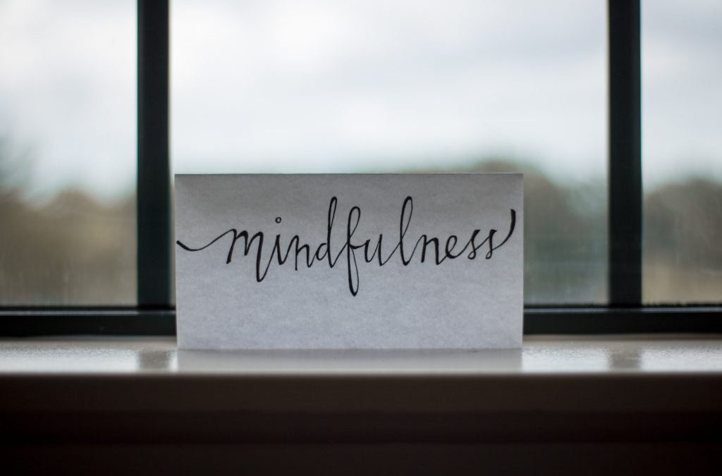 Becoming More Mindful- Where Do I Begin?